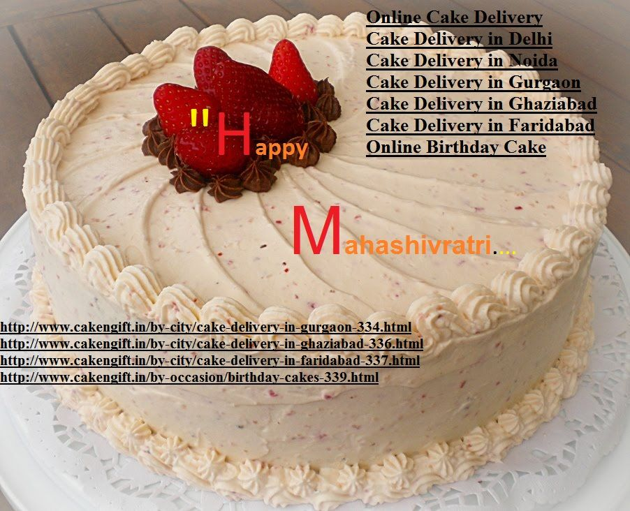 Happy Mahashivratri 2016 Cake Delivery In Gurgaon Cake Delivery In