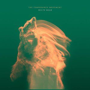 Album review – THE TEMPERANCE MOVEMENT 'White Bear'