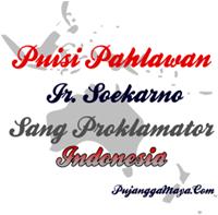 Puisi Pahlawan Ir Soekarno Sang Proklamator Kemerdekaan Indonesia