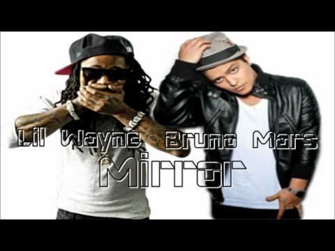 Lil Wayne ft Bruno Mars  - Mirror         this has to be one of my favorite songs ever