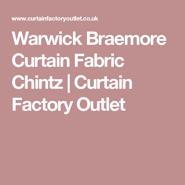 Warwick Braemore Curtain Fabric Chintz Curtain Factory Outlet