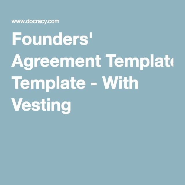 Founders\u0027 Agreement Template - With Vesting #entrepreneur startups