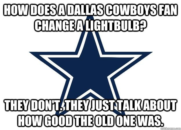 Dallas Cowboys Quotes Anti Dallas Cowboys Quotes  Dallas Cowboys And Their Fans  Funny