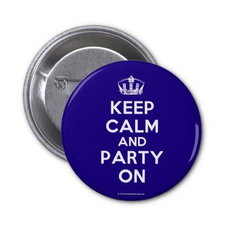 Buttons Based on the original Keep Calm and ... poster this cream and blue Keep Calm and Party On Button features a custom designed font that matches the original closely. Choose your own colours and text for your custom Keep Calm and ... design. #keep #calm #, #keep #calm #and #, #keep #, #calm #, #dance #, #dancing #, #party #, #disco #, #keep #calm #and #party #on...