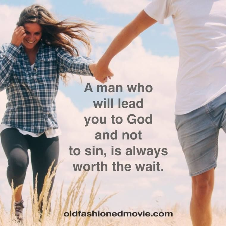 A man who will lead you to god is always worth the wait