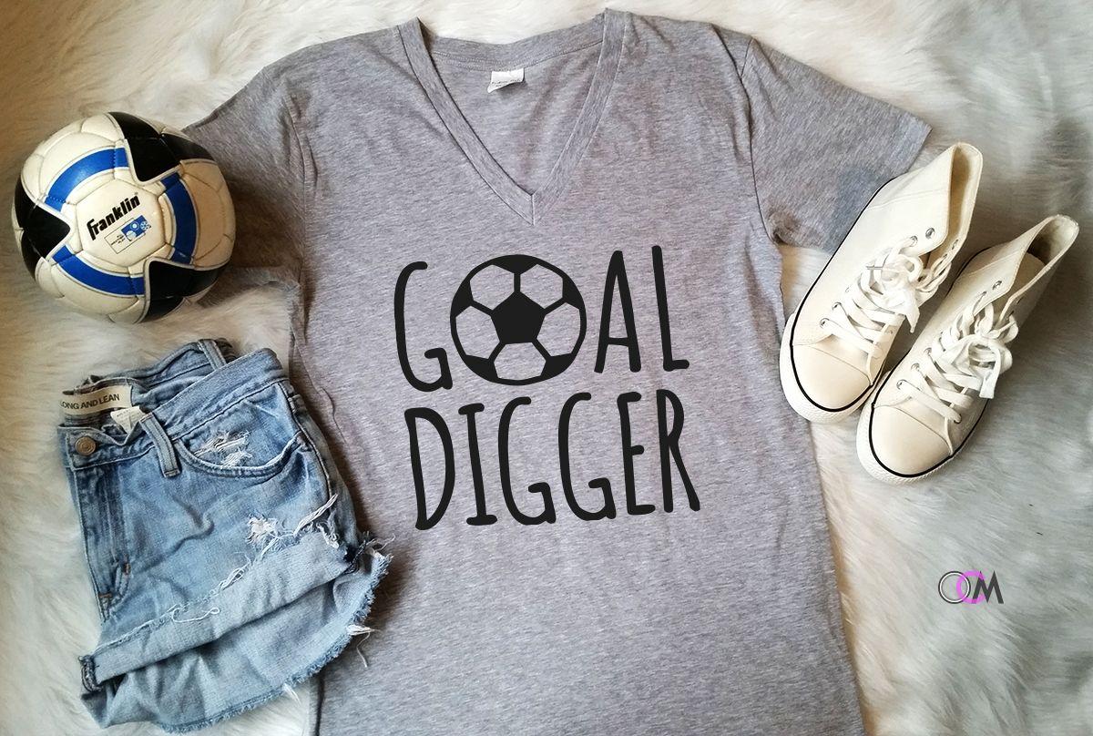 Goal Digger Shirt, Soccer Goal Digger, Soccer Mom Shirt, Proud Soccer Mom, Shirts for Soccer Moms, Custom Soccer Shirts, Soccer Mama Shirt – One Crafty Momma
