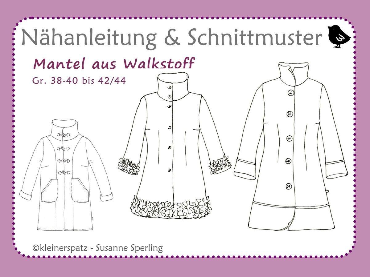 Schnittmuster Mantel aus Walkstoff | Schnittmuster mantel, Mäntel ...