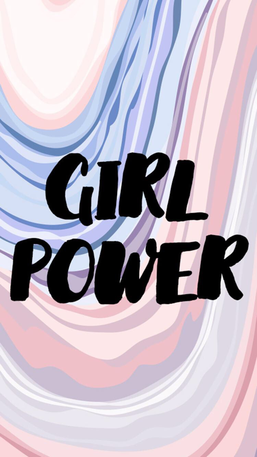 Girl Power Wallpaper For IPhone And Android