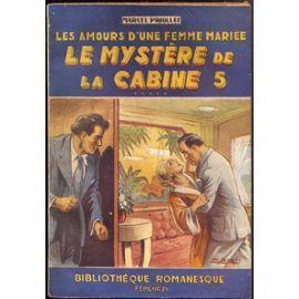 Les Amours D'une Femme Mariée Tome 5 : Le Mystère De La Cabine 5 de Marcel Priollet