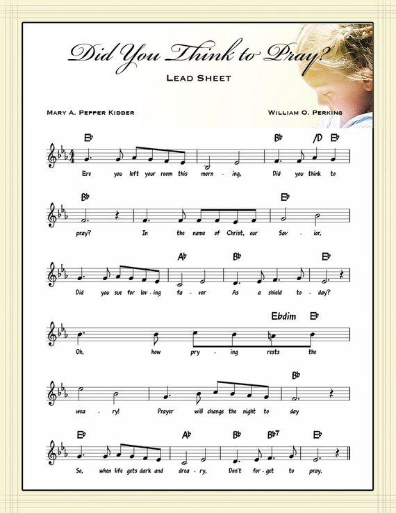 4 8 5X11 Digital Files, Did You Think to Pray?, Lead Sheet