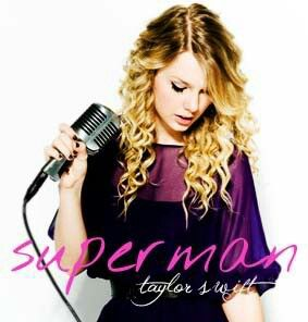 Song 21 Superman By Taylor Swift This Is One Of My Many Favorite Songs I M Sorry But I Just Can T Pick A Favorite But I Li Girls In Love Taylor