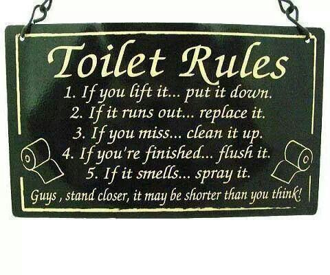 Bathroom Sign Sayings toilet rules #bathroom #etiquette | notable quotes & pics