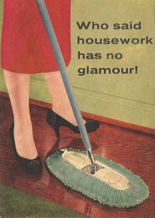 Who said housework has no glamour! #vintage #homemaker