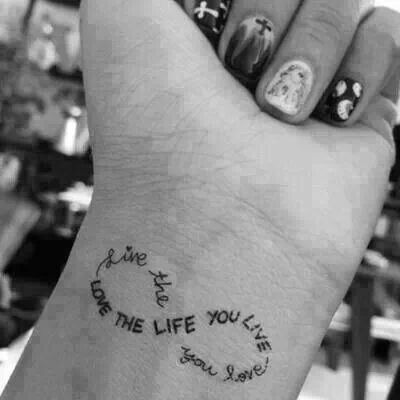 Live the life you love; Love the life you live
