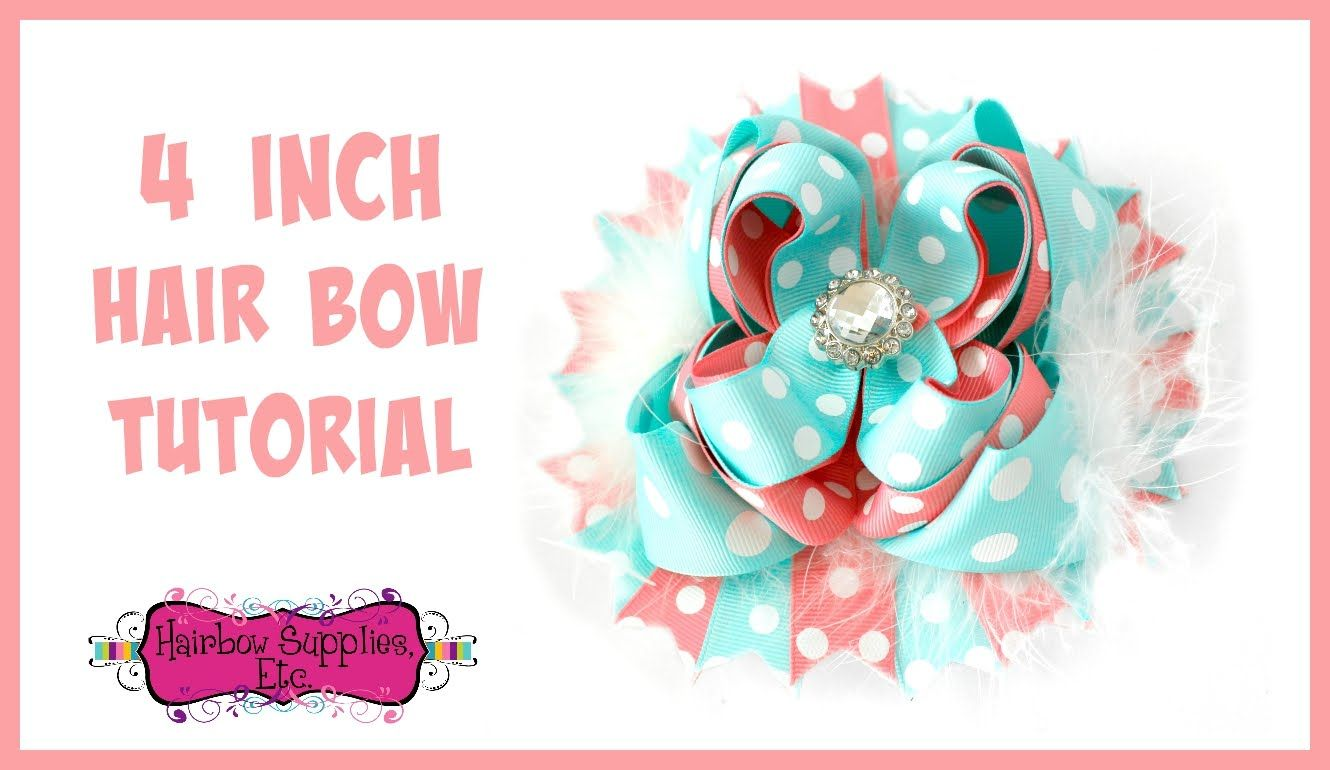 4 Inch Hair Bow With 7 8 Inch Ribbon Tutorial Hairbow Supplies Etc Bows Diy Hair Bows Hair Bow Tutorial