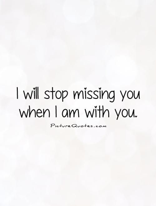 I Miss You Quotes For Him Be Yourself Quotes Seeing You Quotes