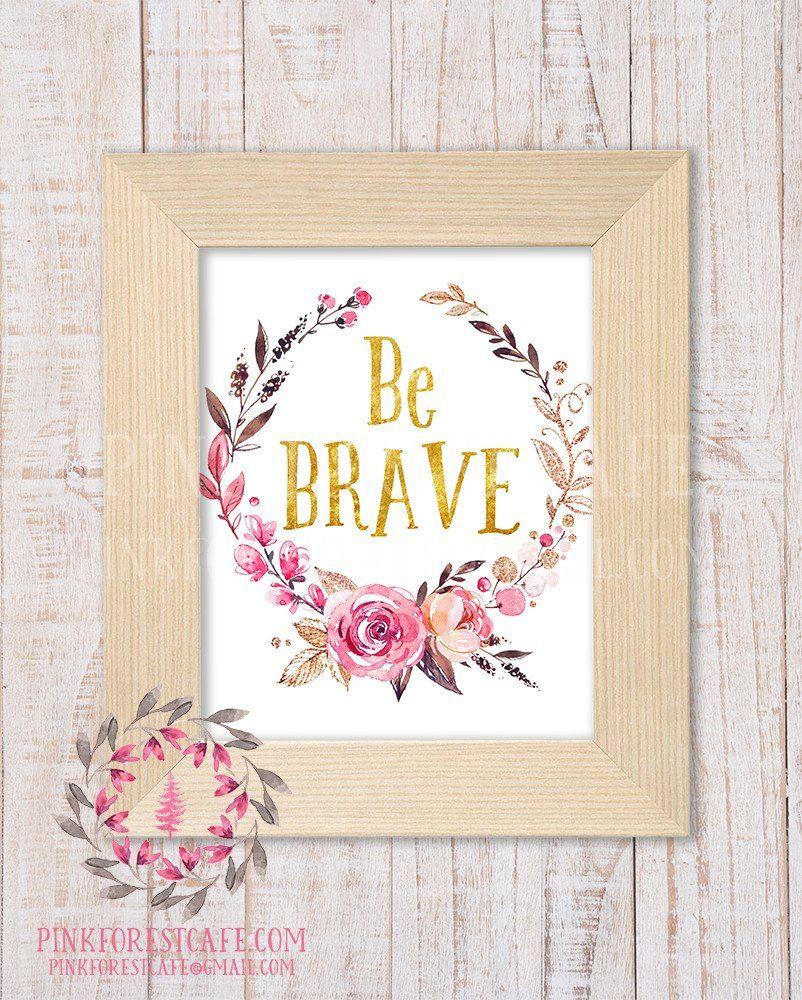 be brave woodland boho nursery decor baby girl wall art shower