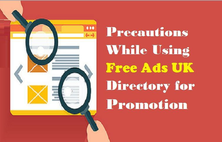 Precautions While Using #FreeAds UK Free Ads UK #Directory | Place