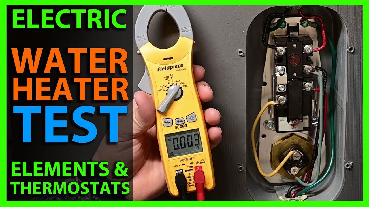 How to check electric water heater elements thermostats