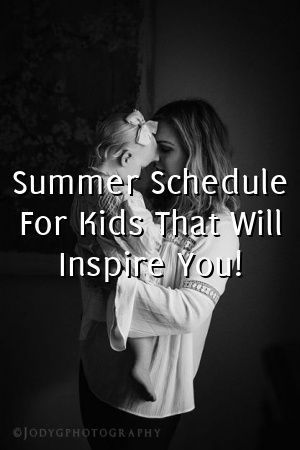 Summer Schedule For Kids That Will Inspire You! by Molly Harris  #summerschedule Summer Schedule For Kids That Will Inspire You! #summerschedule Summer Schedule For Kids That Will Inspire You! by Molly Harris  #summerschedule Summer Schedule For Kids That Will Inspire You! #summerschedule Summer Schedule For Kids That Will Inspire You! by Molly Harris  #summerschedule Summer Schedule For Kids That Will Inspire You! #summerschedule Summer Schedule For Kids That Will Inspire You! by Molly Harris #summerschedule