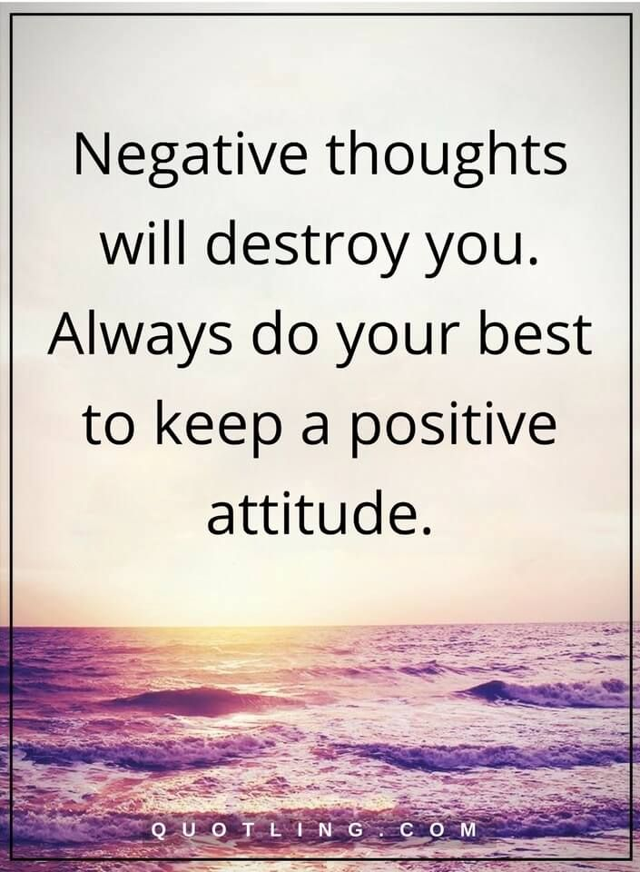 Negative Thoughts Quotes Negative Thoughts Will Destroy You Always