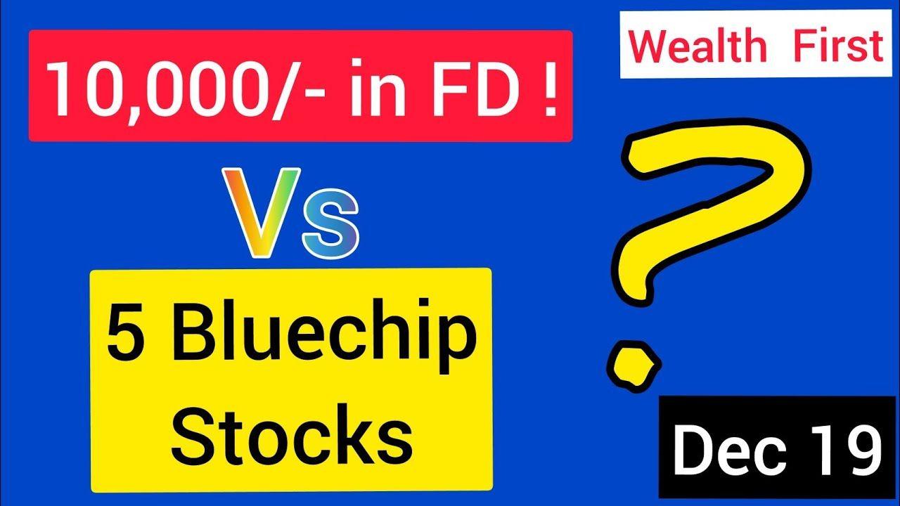 Fd Vs Stocks Stocks To Invest In 2020 Stocks For Small