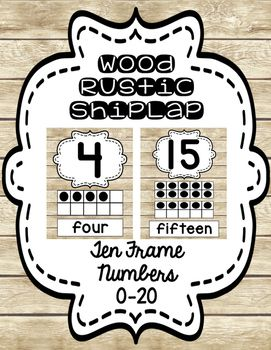 Do You Like Farmhouse Wood Themes Fixer Upper Then This Is For Ten Frames Numbers From 0 20 With A Shiplap Background