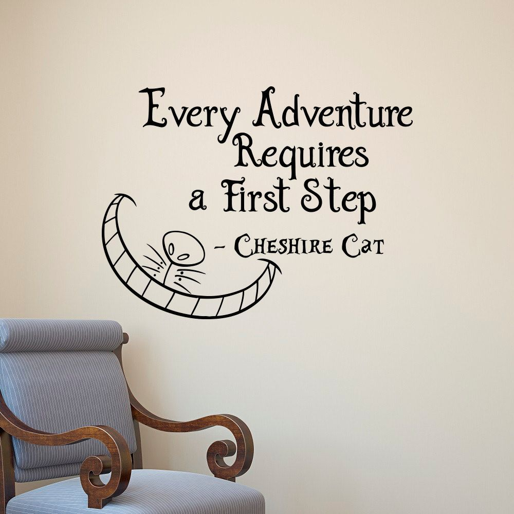 alice in wonderland wall decal cheshire cat every adventure alice in wonderland wall decal cheshire cat every adventure requires a first step quote vinyl sticker art bedroom nursery home decor q092