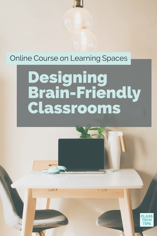 Online Course on Learning Spaces: Designing Brain-Friendly Classrooms |  Driving questions, Classroom furniture and Classroom design