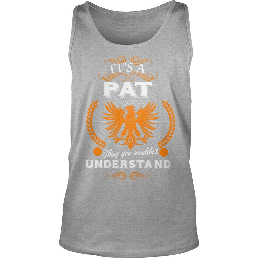 PAT,  PATYear,  PATBirthday,  PATHoodie #gift #ideas #Popular #Everything #Videos #Shop #Animals #pets #Architecture #Art #Cars #motorcycles #Celebrities #DIY #crafts #Design #Education #Entertainment #Food #drink #Gardening #Geek #Hair #beauty #Health #fitness #History #Holidays #events #Home decor #Humor #Illustrations #posters #Kids #parenting #Men #Outdoors #Photography #Products #Quotes #Science #nature #Sports #Tattoos #Technology #Travel #Weddings #Women