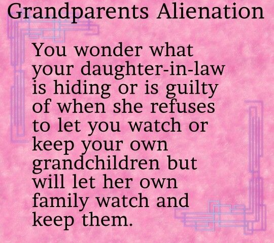 Grandparents Alienation | Grandparents Have Rights Too | Pinterest ...