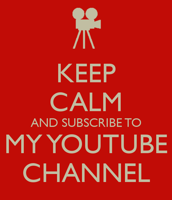 Resultado de imagen de keep calm and subscribe to my YouTube channel