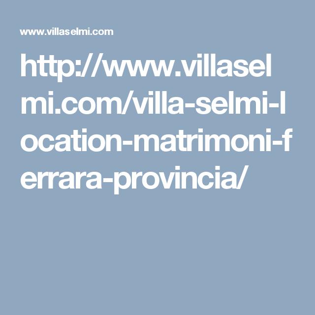 http://www.villaselmi.com/villa-selmi-location-matrimoni-ferrara-provincia/