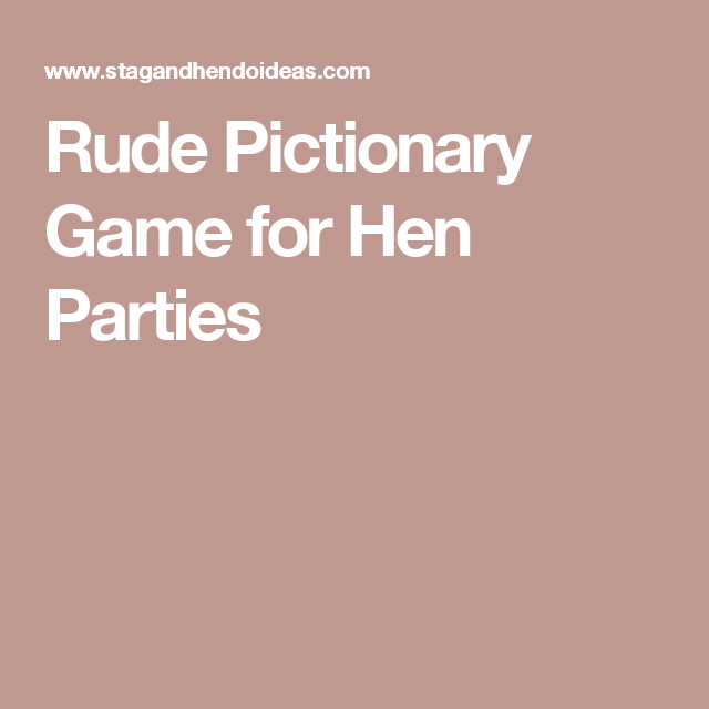 Rude Pictionary Game For Hen Parties