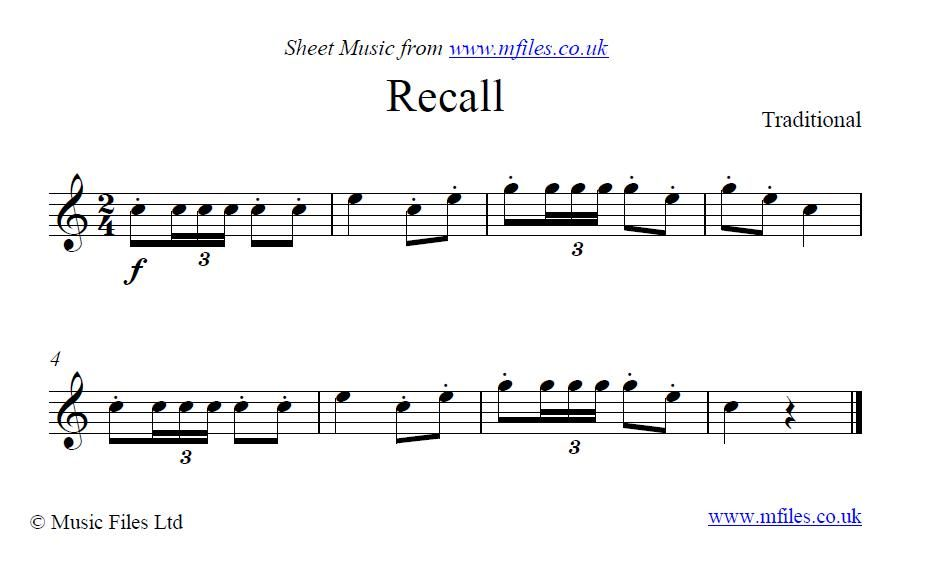 Recall - a military bugle call which is the opposite of the