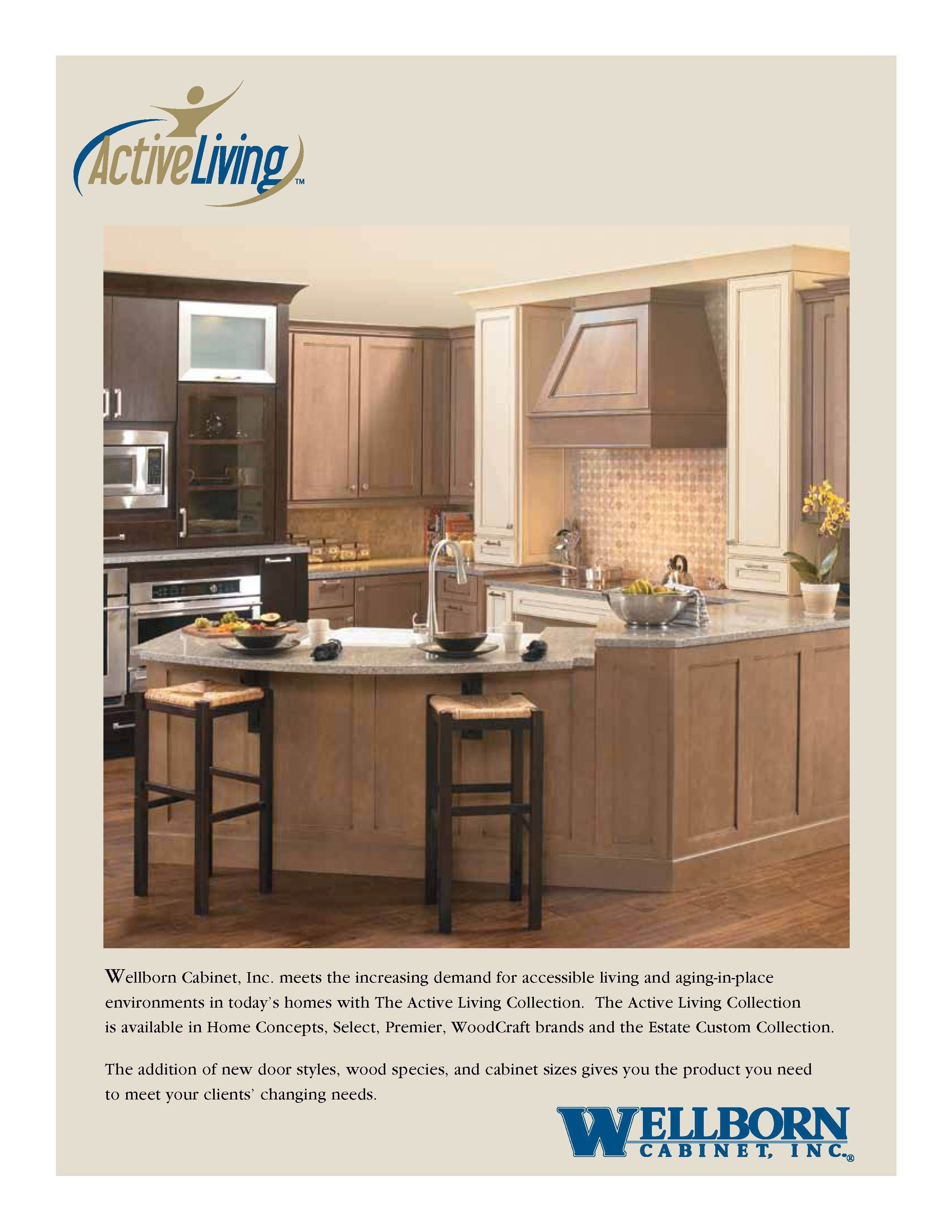 The Wellborn Family Is Committed To Be The Most Valued Provider Of  Permanent Home Kitchen And Bath Cabinetry Designed For A Lifetime Of  Gracious Living.