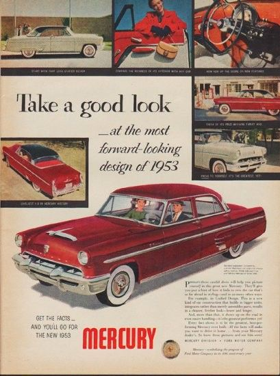 1953 mercury ad monterey model year 1953 for Ford motor company description