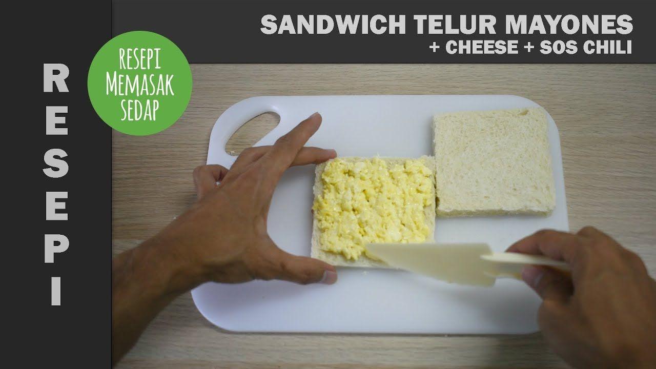 Resepi Sandwich Telur Mayones Roti Cheese Sos Chili Mayonis Resepi Sandwich Roti Sandwiches