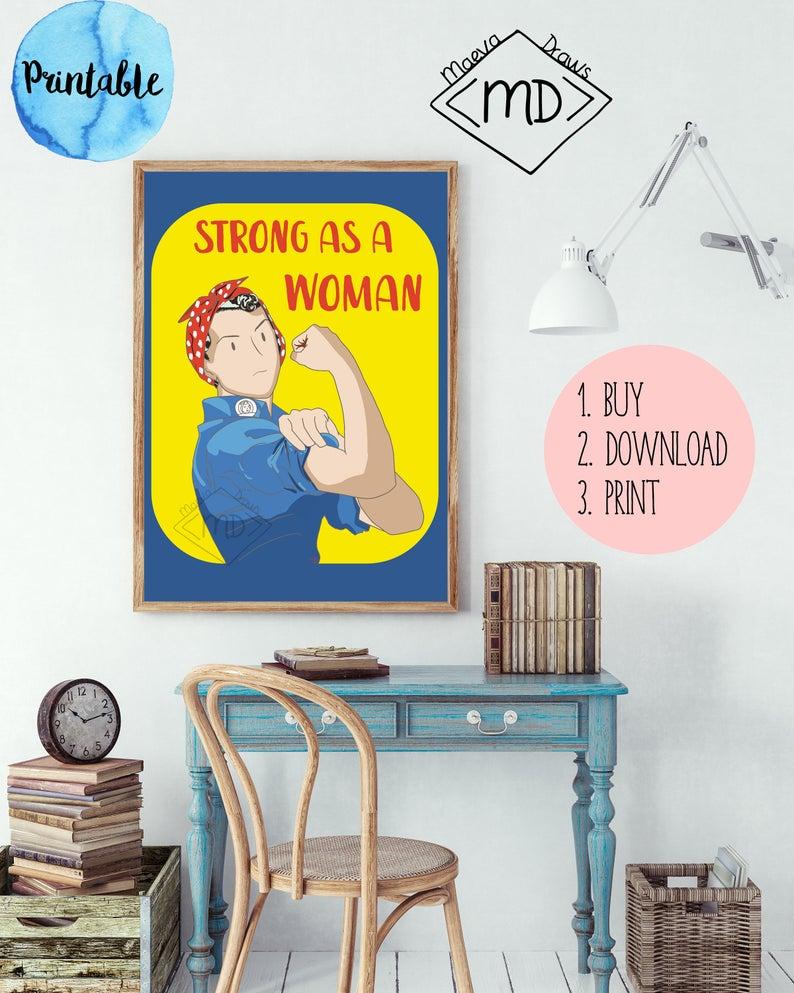 Feminist art Feminist print Strong Girls Print Girl boss Strong as a woman Feminist ts Feminist poster Inspirational Women Print