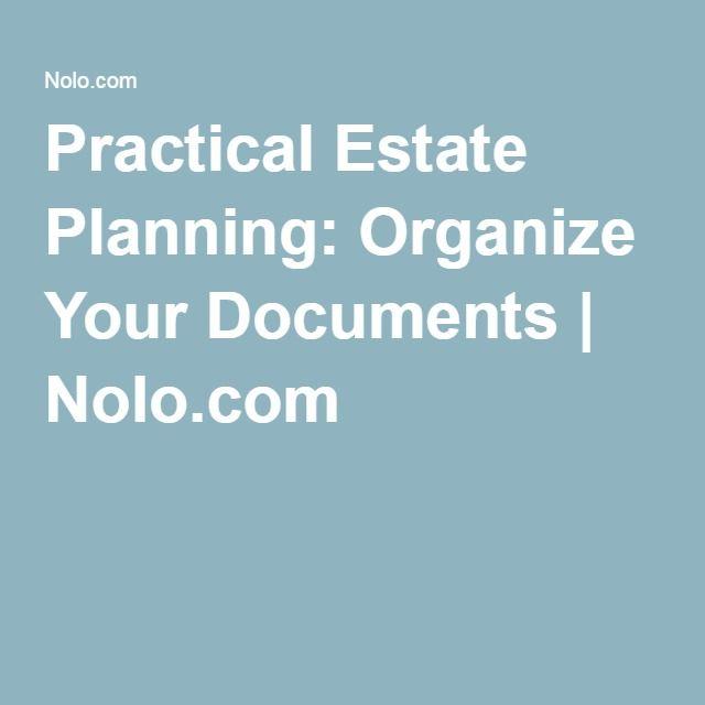 Practical Estate Planning: Organize Your Documents | Nolo