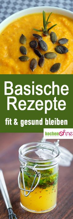 Basische Rezepte für die basische Ernährung und fürs Basenfasten. Ein ausgeglichener Basen-Säure-Haushalt hilft fit & gesund zu bleiben. #gezondeten