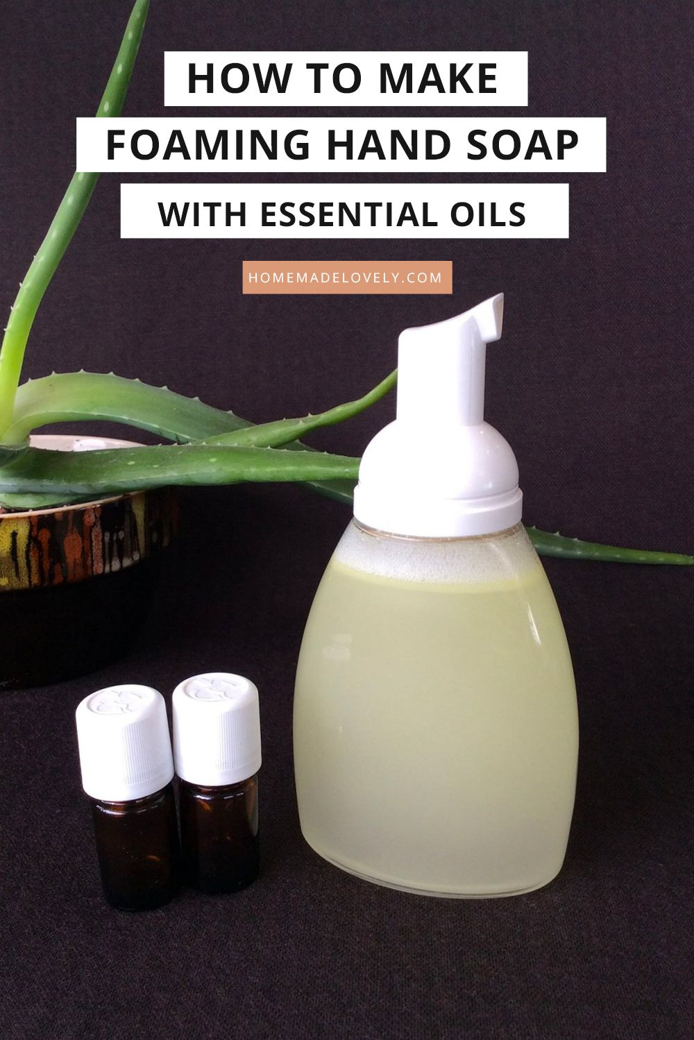 DIY Foaming Hand Soap with Essential Oils Recipe Soap