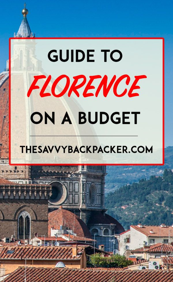Italian Florence: How To Visit Florence On A Budget