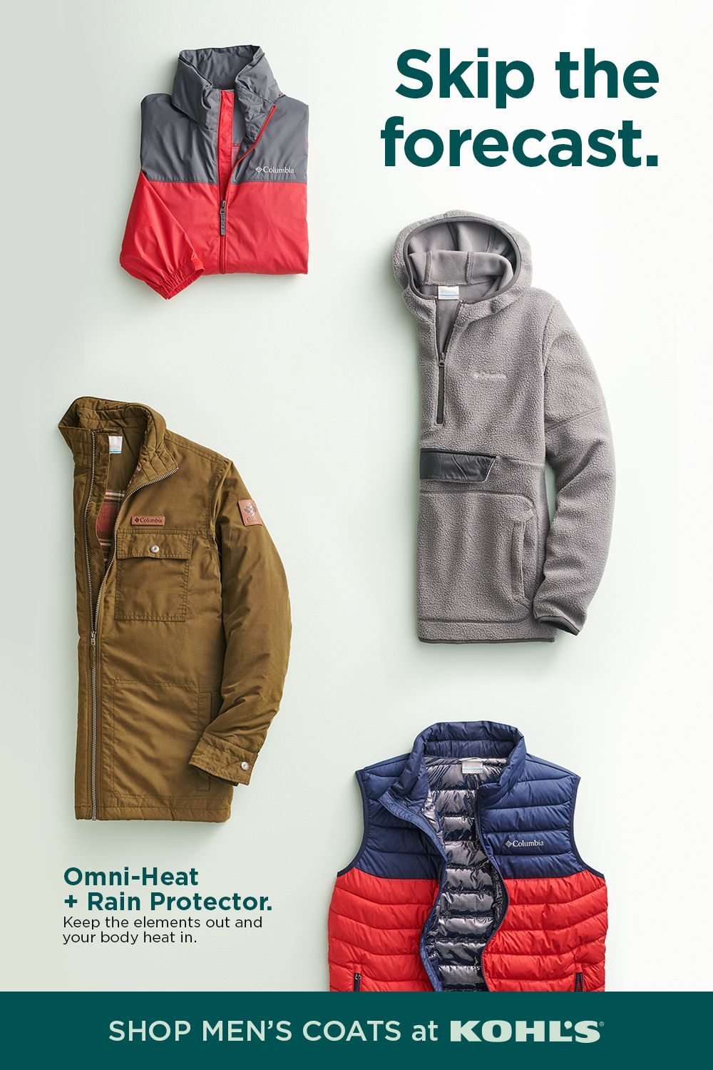 Show The Elements Who S Boss With Columbia Outerwear For Men From Kohl S Built With Omni Heat Tech To Reflect Retai Well Dressed Men Mens Coats Mens Outfits [ 1500 x 1000 Pixel ]