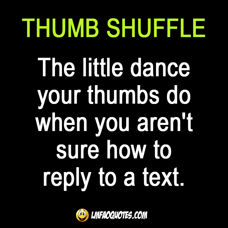 Funny Quotes About Texting: Check Us Out At LMFAOQuotes