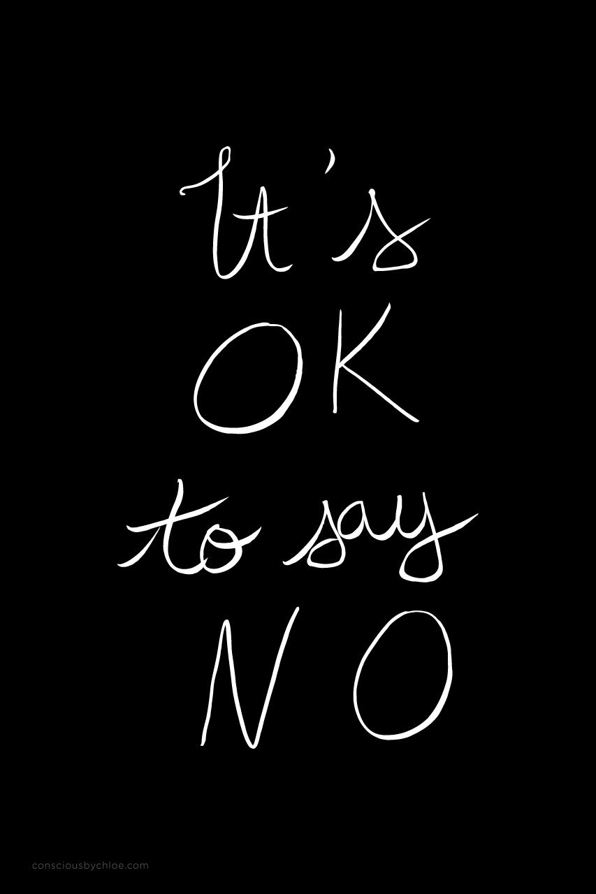 It's OK to say no calligraphy mantra by Conscious by Chloé #calligraphy #quote #quotes #inspirationalquote #inspirationalquotes #quoteoftheday #itsoktosayno