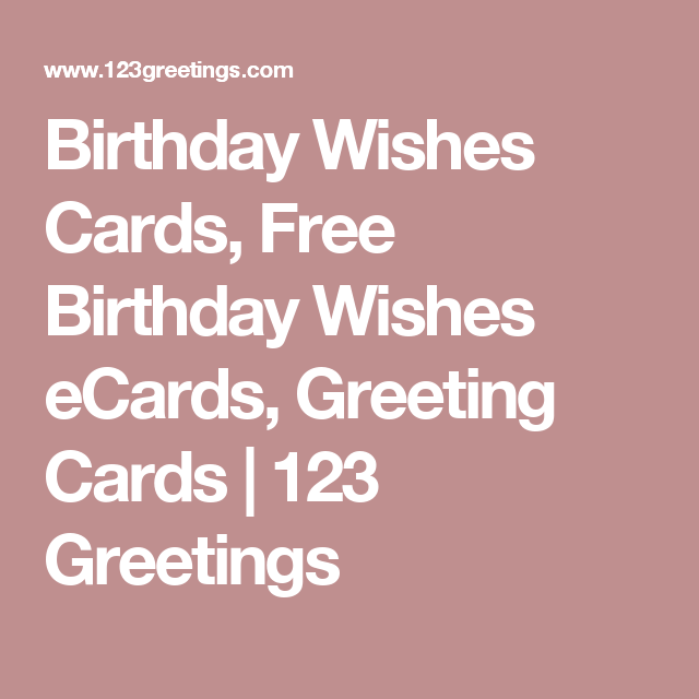 Birthday Wishes Cards Free ECards Greeting