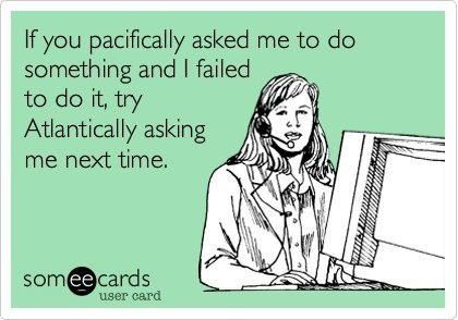 Ecards | If Pacifically fails, try Atlantically