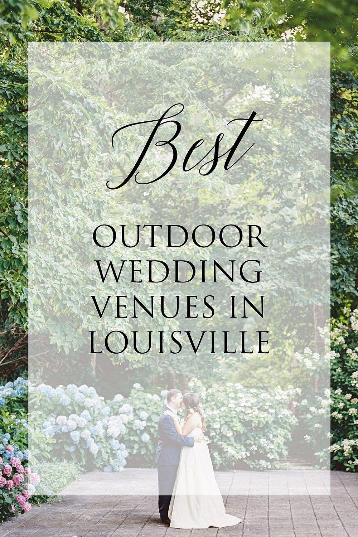 Best outdoor wedding venues in louisville kentucky