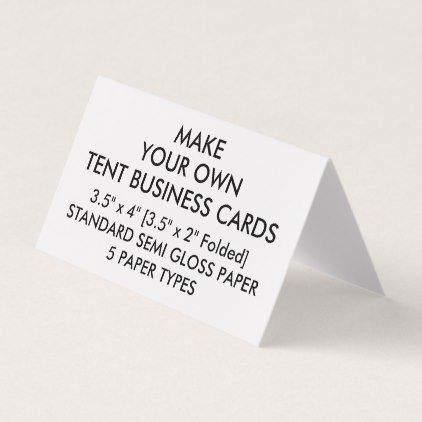 Custom glossy tent folded business cards 35 x 2 create your own custom glossy tent folded business cards 35 x 2 create your own gifts reheart Choice Image